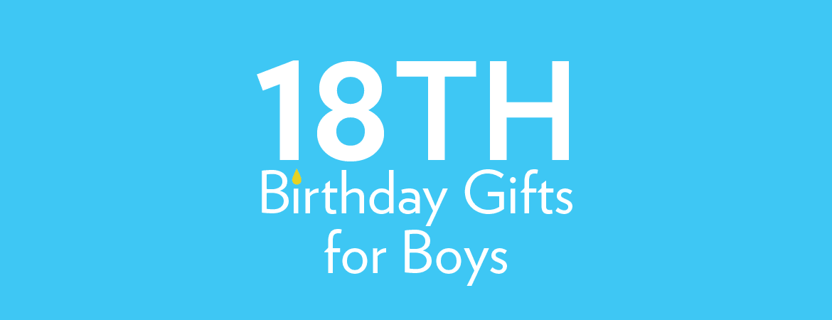 18th Birthday Gifts For Boys