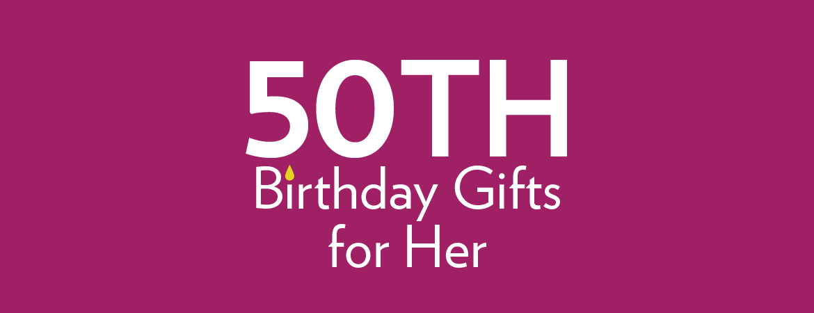 50th Birthday Gifts for Girls