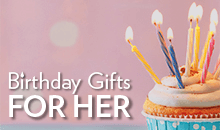 View our birthday gifts for her