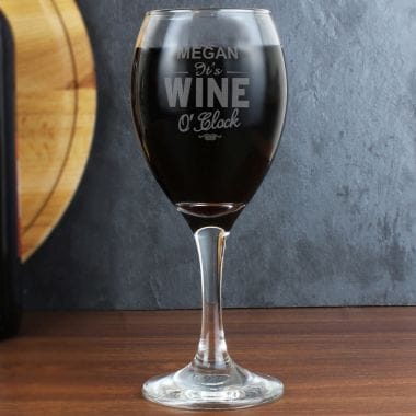 Engraved Wine O'Clock Glass