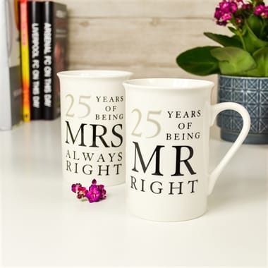 25 Years Of Being Mr Right And Mrs Always Mugs