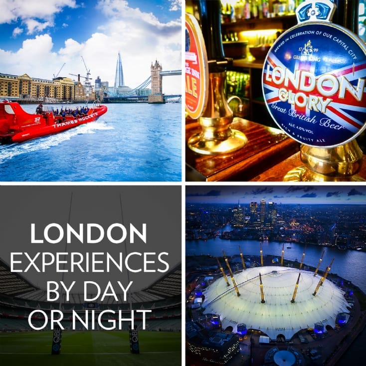 London Experiences by Day or Night