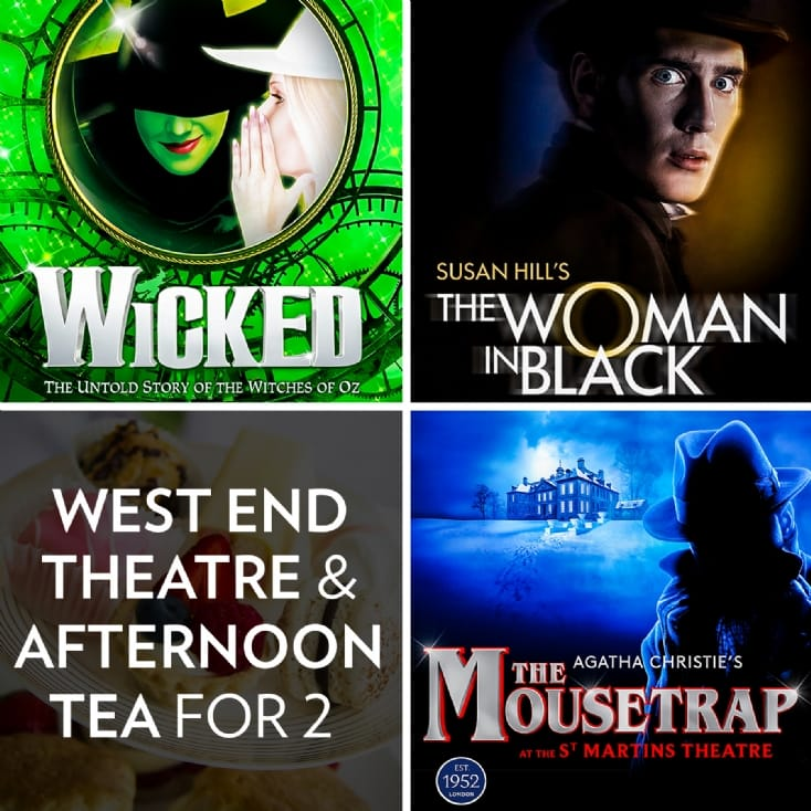 West End Shows and Afternoon Tea or Dinner