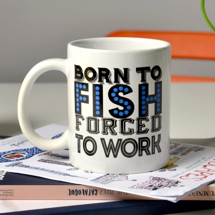 Born to Fish Forced to Work Mug