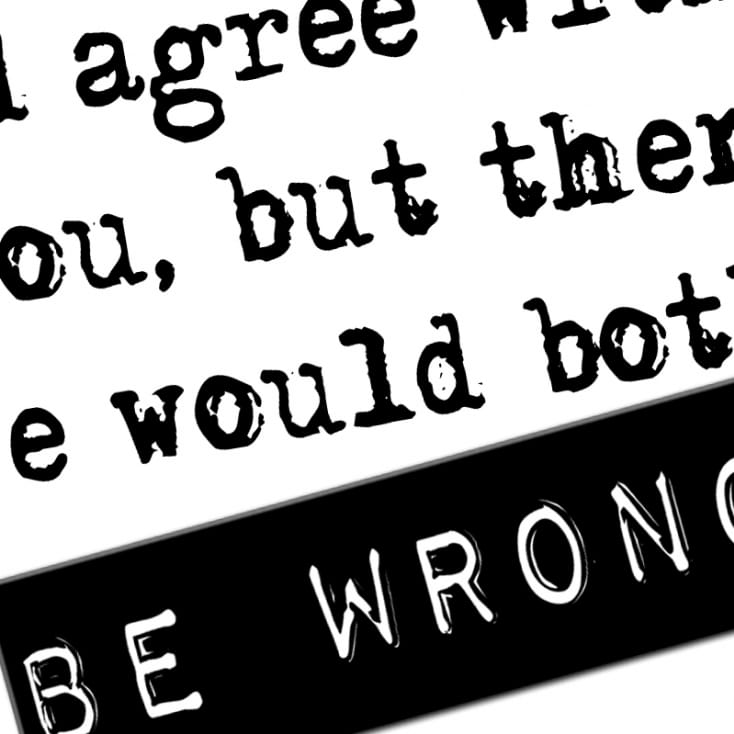 both be wrong funny coffee mug
