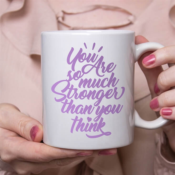 "Personalised ""You Are Stronger Than You Think"" Mug"