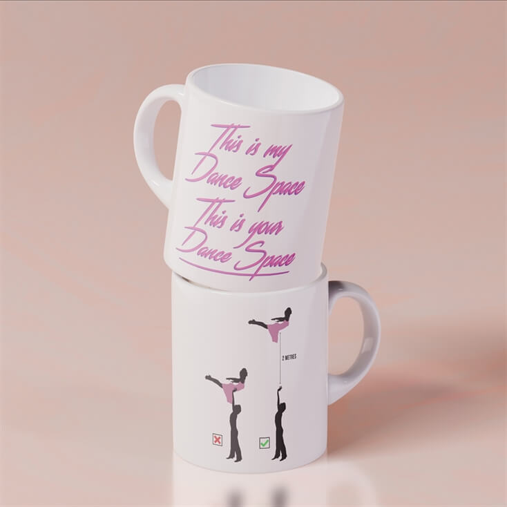 """This Is My Dance Space..."" Mug"