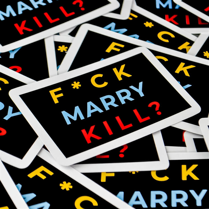 F*ck, Marry, Kill Card Game