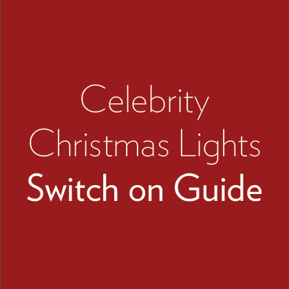 Celebrity Christmas Lights Switch on Guide