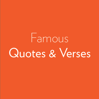 Famous Quotes & Verses